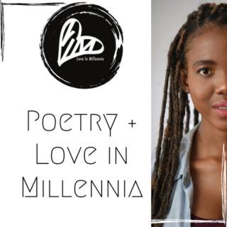 Poetry Plus Love In Millennia