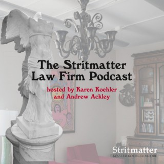 Stritmatter Law Firm Podcast