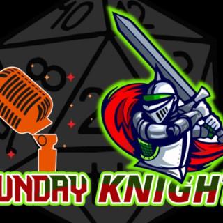Sunday Knights