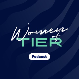 Women of TIER Podcast