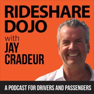 Rideshare Dojo with Jay Cradeur