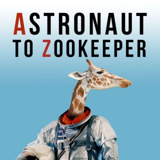 Astronaut to Zookeeper