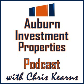 Auburn Investment Properties Podcast with Chris Kearns