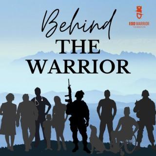 Behind the Warrior