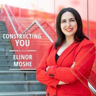 Constructing You