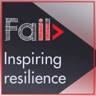 FAIL! - Inspiring Resilience