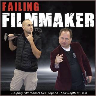 Failing Filmmaker podcast