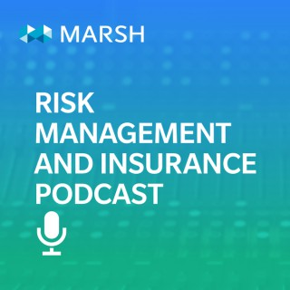 Risk Management and Insurance Podcast