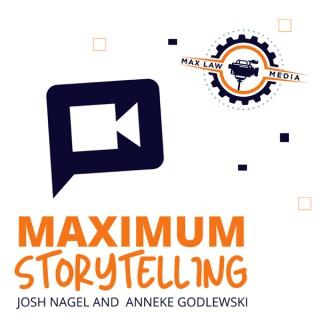 Maximum Storytelling