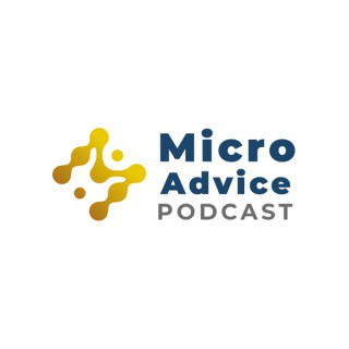 MicroAdvice Podcast