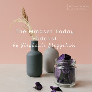 Mindset Today Podcast