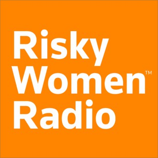 Risky Women Radio