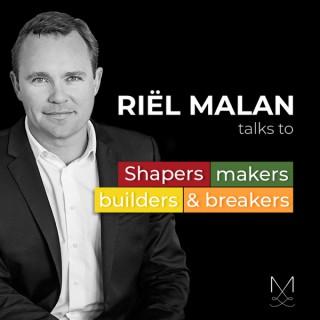 Riël Malan - Shapers, makers, builders & breakers