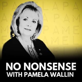 No Nonsense with Pamela Wallin
