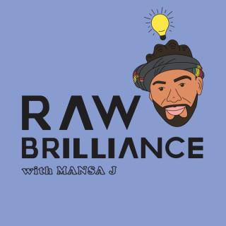 Raw Brilliance
