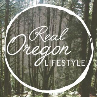 Real Oregon Lifestyle