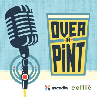 Over A Pint Marketing Podcast