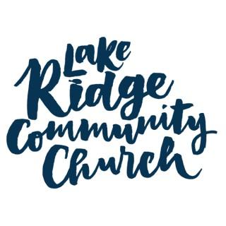 Lake Ridge Community Church Podcast
