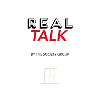 Real Estate Talk Show - REAL TALK by The Society Group