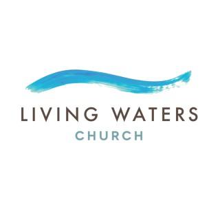 Living Waters Church - Elk River, MN