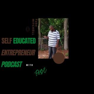 Self Educated Entrepreneur Podcast