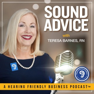 Sound Advice: A Hearing Friendly Business Podcast