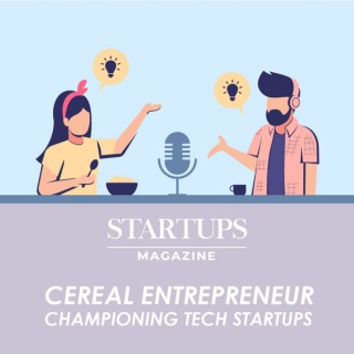Startups Magazine: The Cereal Entrepreneur