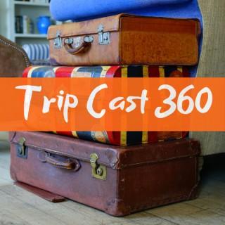 TripCast360