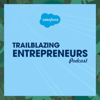 Trailblazing Entrepreneurs