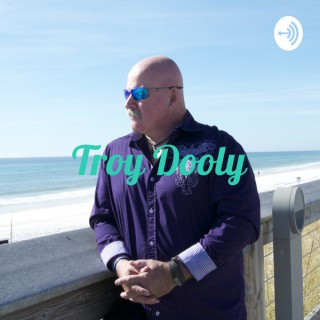 Troy Dooly - The Beachside CEO Podcast