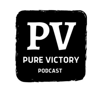 Pure Victory Podcast