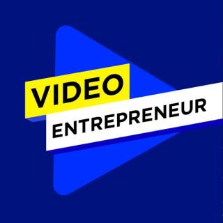 Video Entrepreneur