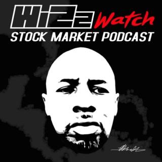 Wizzwatch Stock Market Podcast
