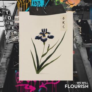 We Will Flourish