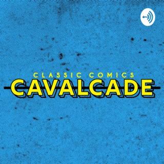 Classic Comics Cavalcade