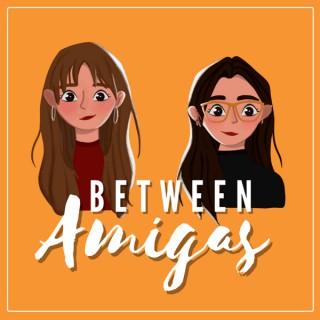 Between Amigas