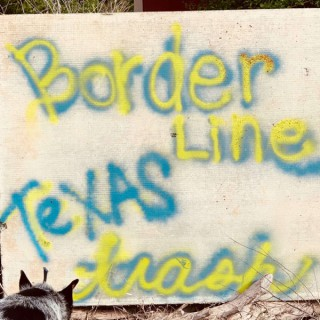Borderline Texas Trash