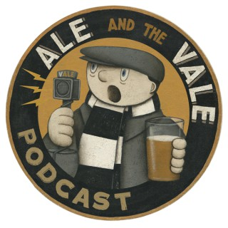 Ale and the Vale - A Port Vale Podcast!