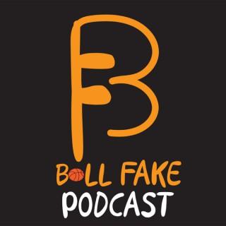 Ball Fake Podcast