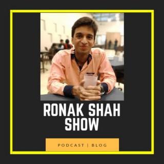 Ronak shah show
