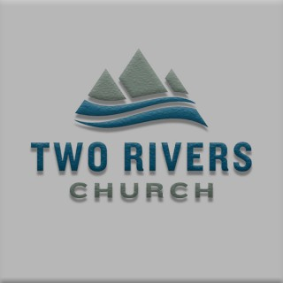 Two Rivers Church Fort Collins
