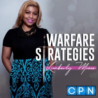 Warfare Strategies with Kimberly Moses