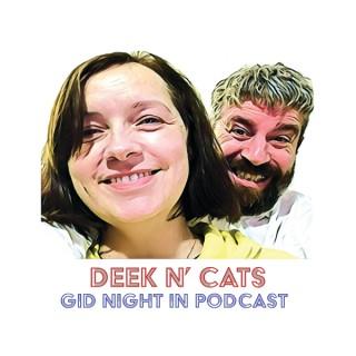 Deek n' Cats Gid Night In