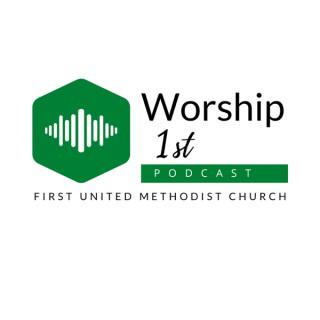 Worship 1st