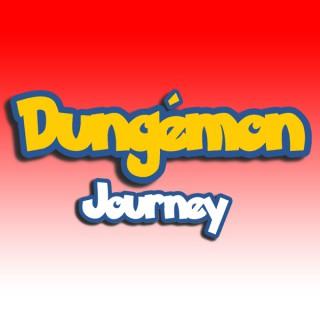 Dungémon Journey
