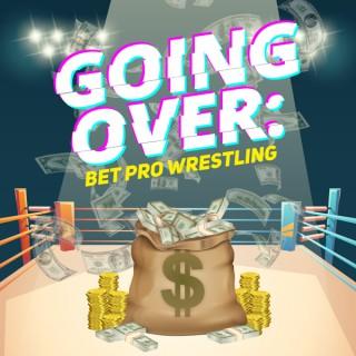Going Over: Bet Pro Wrestling