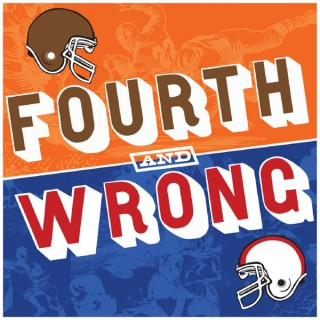 Fourth and Wrong Podcast