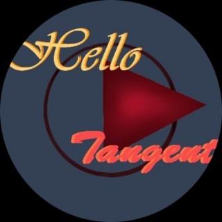 Hello Tangent