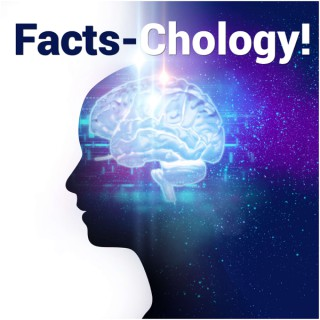 Facts-Chology
