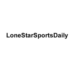 LoneStarSportsDaily Podcast